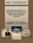 Standard Gas And Electric Co V. Deep Rock Oil Corporation U.s. Supreme Court Tr...