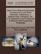 State Farm Mutual Automobile Insurance Co. And Ruth Newman Petitioners V. A...