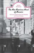 The New American Novel Of Manners The Fiction Of Richard Yates Dan Wakefiel...