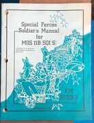 Special Forces Soldiers Manual For Mos 11b Sqi S Fm 31-11b-s