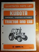 Kubota M6950 M7950 Tractor And Cab Illustrated Parts List Manual 07909-52720 6/85