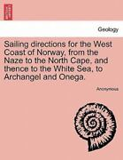Sailing Directions For The West Coast Of Norway From The Naze To The North C...