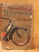 Veteran And Vintage Motorcycles Book By James Sheldon Hc 1961