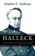 Halleck Lincoln's Chief Of Staff By Stephen E Ambrose