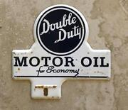 Double Duty Motor Oil For Economy Automotive License Plate Tag Topper Original