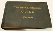 The Auto Electricianand039s Guide Manual Book Ii Wiring Diagrams 1909 - 1921