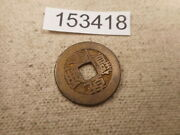 Very Old Chinese Dynasty Cash Coin Raw Unslabbed Album Collector Coin - 153418