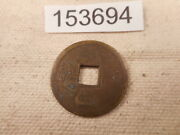 Very Old Chinese Dynasty Cash Coin Raw Unslabbed Album Collector Coin - 152694