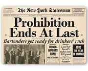 Prohibition Ends At Last Metal Sign - Makes A Great Vintage Bar Decor