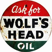 Reproduction Wolfs Head Oil Sign 24x24 Round