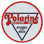 Large Polarine Sturdy And Rich Motor Oil Sign 18 Round