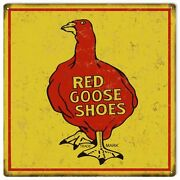 Red Goose Shoes Nostalgic Country Sign