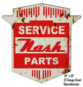 Reproduction Aged Nash Parts Laser Cut Out Metal Sign 18x18