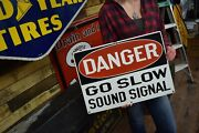 Porcelain Danger Go Slow Sound Signal Early Railroad Advertising Sign 1930and039s