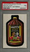 1973 Topps Wacky Packages Mutt's Juice 1st Series White Back Psa 7 Nm Card