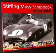 Philip Porter / Stirling Moss Scrapbook 1956-1960 First Edition 2009