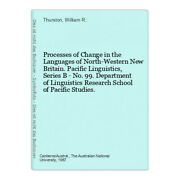 Processes Of Change In The Languages Of North-western New Britain. Pacific Lingu