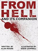 From Hell And Its Companion From Hell / The From Hell Companion Moore, Alan/ Ca