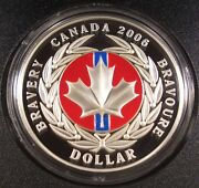 2006 Canada 1 Medal Of Bravery Proof Silver Dollar With Enamel Effect Box/coa