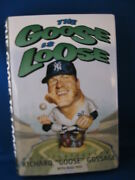 Richard Goose Gossage Autographed The Goose Is Loose Book W/coa