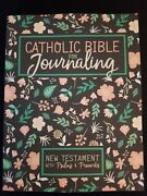 Catholic Journaling Bible New Testament With Psalms And Proverbs By Drawn