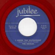 Rare Doowop-orioles-jubille 5120 Red Wax-i Cover The Waterfront/one More Time