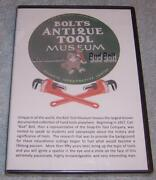 Bolt's Antique Tool Museum With Founder Bud Bolt Dvd Oroville, Ca