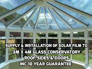 Supply And Installation Of Solar Film To 4m X 3m Glass Conservatory Inc 10yr Guar