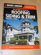Black And Decker Complete Guide To Roofing Siding And Trim How To Exterior Manual