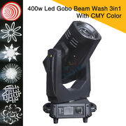 New High Power 400w Led Gobo Beam Wash 3in1 Moving Head Light With Cmy Color