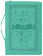 Behold I Make All Things New Verse Teal Blue X-large Faux Leather Bible Cover