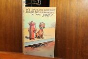 Antique Post Card Ca 1930 Comic Dog Gone Lonesome Fire Hydrant