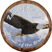 Whiskey Barrel Head Land Of The Free Home Brave American Bald Eagle Bar Sign