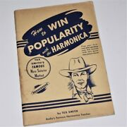 How To Win Popularity With The Harmonica Tex Smith 1948 Learn Via Tuition
