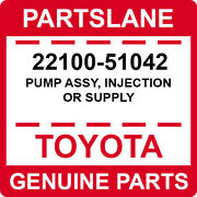 22100-51042 Toyota Oem Genuine Pump Assy Injection Or Supply