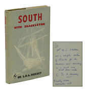 South With Shackleton Signed By Dr L. D. A. Hussey 2nd Printing 1951 Ernest