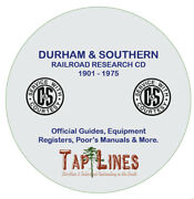 Durham And Southern Railway Dands Cfandn Historical Research Documents Scanned To Cd