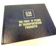 General Motors The First 75 Years Of Transportation Products Book Corvette Buick