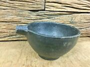 Old Vintage Beautiful Cast Iron Rustic Bowl / Cup