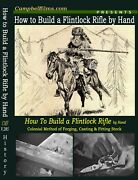 How To Build A Flintlock Rifle By Hand -forging Casting Finish Muzzle Loader