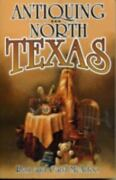 Antiquing In North Texas A Guide To Antique Shops, Malls, And Flea Markets ...