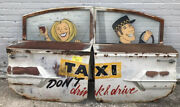Dont Drink And Drive Call A Taxi Vintage Sign Handpainted On Vintage Car Doors
