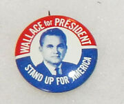 60and039s Wallace For President Stand Up For America Political Button