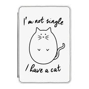 I'm Not Single I Have A Cat Case Cover For Kindle 6 E-reader - Crazy Cat Lady