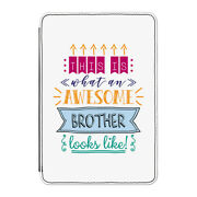 This Is What An Awesome Brother Looks Like Case Cover For Kindle 6 E-reader