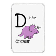 D Is For Dinosaur Case Cover For Kindle 6 E-reader - Funny Alphabet Cute