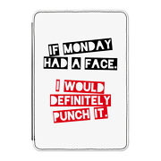 If Monday Had A Face I'd Punch It Case Cover For Kindle 6 E-reader - Funny