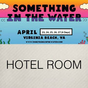 Something In The Water Festival Hotel 2020