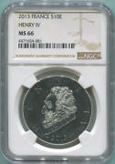 2013 Silver 10 Euro. France. Henry Vi. Ngc Ms66. Top Pop