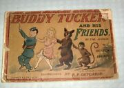 Platinum Age 1905 Comic Book Buddy Tucker And His Friends, R. F. Outcault, Cupples